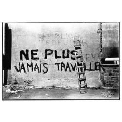 """Carte Photo Serge Clément """"Ne plus jamais travailler"""" 10.5x15 cm"""