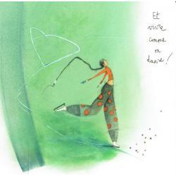 Carte Anne- Sophie Rutsaert - Et vivre comme on danse!- 14x14 cm
