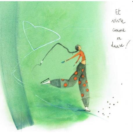 """Carte Anne-Sophie Rutsaert """"Et vivre comme on danse!"""" 14x14 cm"""