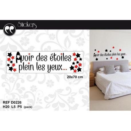 """Stickers citation """"Avoir des étoiles plein..."""" Format 20 x 70 cm"""