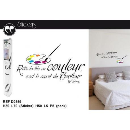 """Stickers citation Walt Disney """"Rêve ta vie en couleur..."""" Format 50x70 cm"""