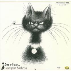 """Calendrier Clouet 2016 """"Dubout chat avec mouche"""" Format 30x30 cm"""