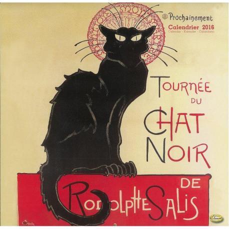 """Calendrier Clouet 2016 """"Tournée du chat noir"""" Format 30x30 cm"""