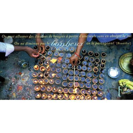 Carte citation Bouddha -On peut allumer de dizaines de bougies...- Photo Bruno Morandi - 11x21 cm
