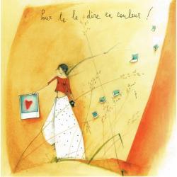 Carte Anne-Sophie Rutsaert - Pour te le dire en couleur! - 14x14 cm
