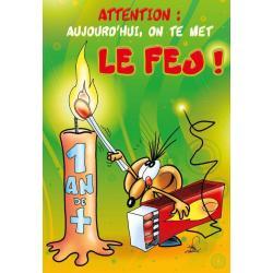 Carte double Ze Souris - Attention, aujourd'hui on te mets le feu... - 22X32 cm