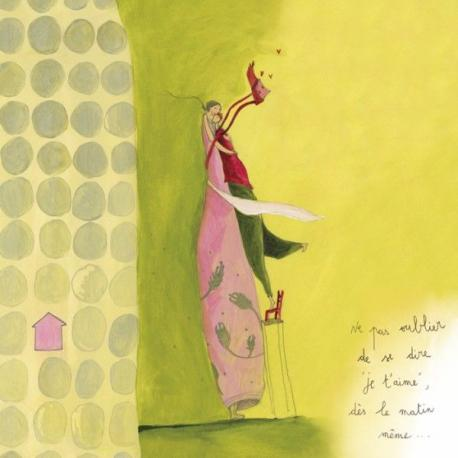 """Carte Anne-Sophie Rutsaert """"Ne pas oublier de se dire je t'aime dès le matin même…"""" 14x14 cm"""