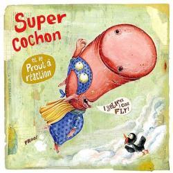 Carte Olivier Daumas - Super cochon - 14x14 cm