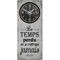 Horloge citation bois - Le temps perdu ne se rattrape jamais... - 70x30 cm