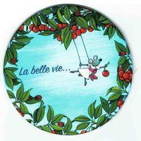 Magnet rond de Christine Donnier ( Titi Pinson ) - La belle vie - diamètre: 88 mm