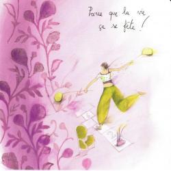 Carte Anne-Sophie Rutsaert - Parce que la vie ça se fête ! - 14x14 cm