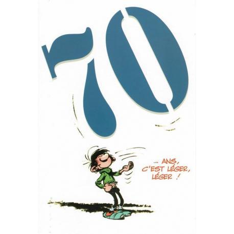 """Carte Gaston Lagaffe """"70 ... ans. C'est léger léger !"""" - 12x17 cm"""