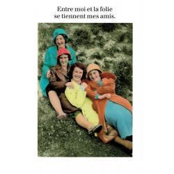 Carte humour de Cath Tate - Entre moi et la folie... - 10.5x15 cm
