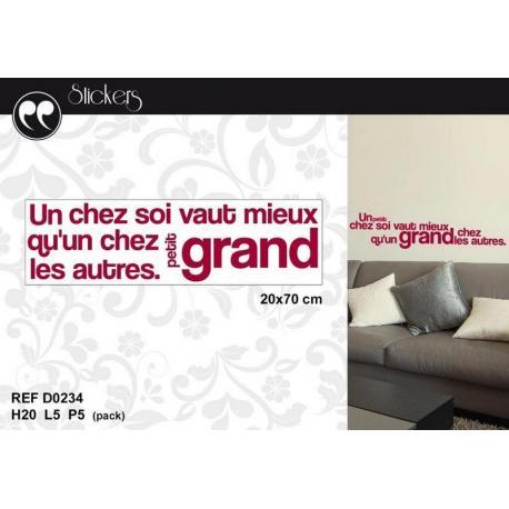 """Stickers citation """"Un petit chez soi vaut mieux..."""" Format 20 x 70 cm"""