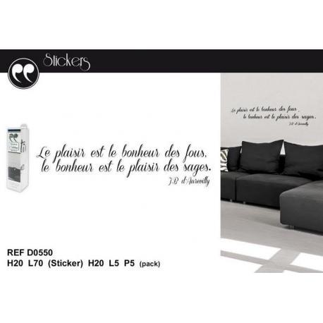 """Stickers citation J.B d'Aurevilly """"Le bonheur est le plaisir des fous..."""" Format 20 x 70 cm"""