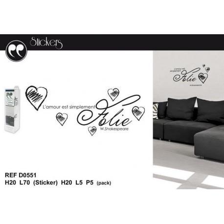 """Stickers citation W. Shakespeare """"L'amour est simplement..."""" Format 20 x 70 cm"""