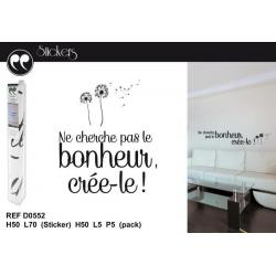 """Stickers citation anonyme """"Ne cherche pas le bonheur, crée-le..."""" Format 50x70 cm"""
