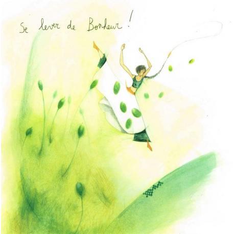 """Carte Anne-Sophie Rutsaert """"Se lever de Bonheur!"""" 14x14 cm"""
