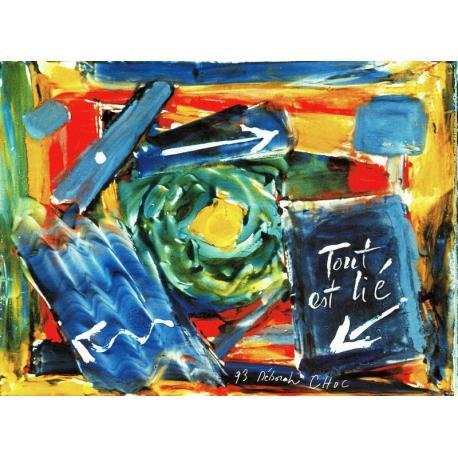 Carte Déborah Choc - Tout est lié - Les couleurs de la Vie - 10.5x15 cm