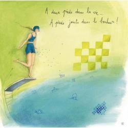 """Carte Anne-Sophie Rutsaert """"A deux pieds dans la vie...à pieds joints dans le bonheur"""" 14x14 cm"""