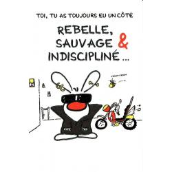 Carte Show lapin - Rebelle, sauvage, indiscipliné... - Carte anniversaire