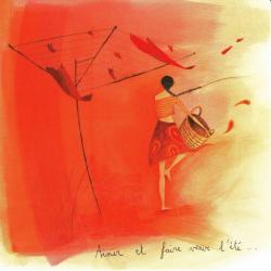 """Carte Anne-Sophie Rutsaert """"Aimer et faire venir l'été..."""" 14x14 cm"""