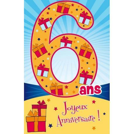Carte Age 6 Ans Joyeux Anniversaire Six Ans C Est Super 11 5