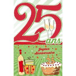 Carte âge 25 ans Joyeux anniversaire - Un quart de siècle... - 11.5x18 cm