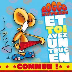 Carte Ze Souris - Rocco Siffredi et toi avez un truc... - 15x15 cm