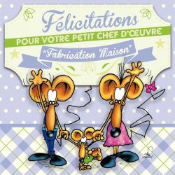 Carte Ze Souris - Félicitaions pour votre petit chef d'oeuvre... - 15x15 cm