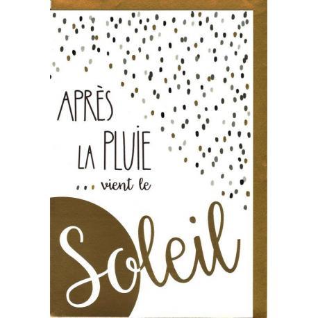 Carte Very Chic - Après la pluie... vient le soleil - 12x17 cm