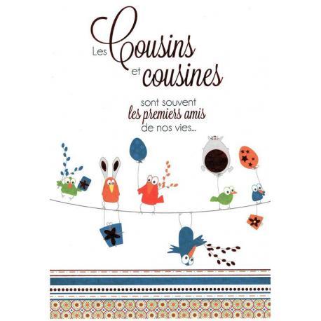 Carte Les mots du bonheur - Les cousins et cousines sont souvent... - 11.8x17 cm