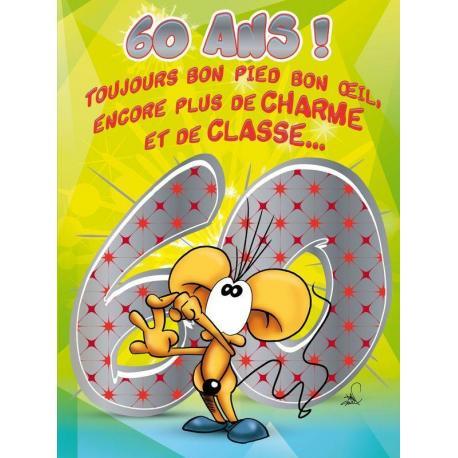 Carte double Ze Souris - 60 ans, toujours bon pied, bon oeil, encore plus de charme.. - 30x40 cm