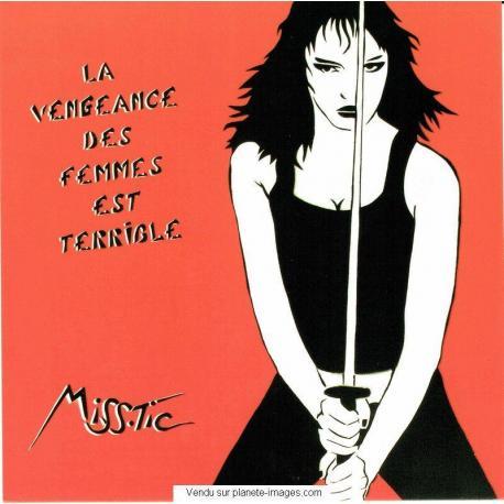 Carte Miss.Tic - La vengeance des femmes est terrible - 14x14 cm