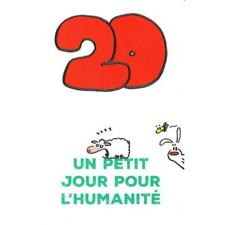 Carte Show Lapin 20 Ans Un Petit Jour Pour L Humanite Carte Anniversaire Planete Images Com