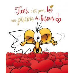 Carte Ze souris folie's - Tiens, c'est pour toi, une piscine de bisous!... - Carte double 13.7x15.5 cm