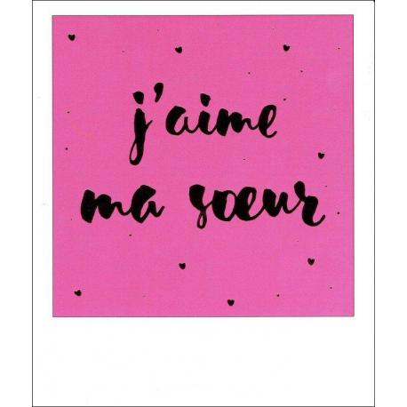 Carte Citation Jaime Ma Soeur Polaroid Colorchic 10x12 Cm Planete Imagescom