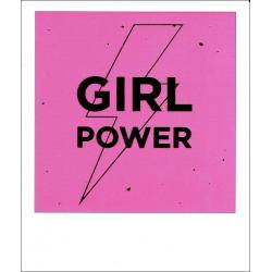 Carte citation - Girl power - Polaroid colorchic 10x12 cm