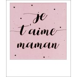 Carte citation - Je t'aime maman - Polaroid colorchic 10x12 cm