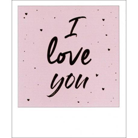 Carte citation - I love you - Polaroid colorchic 10x12 cm