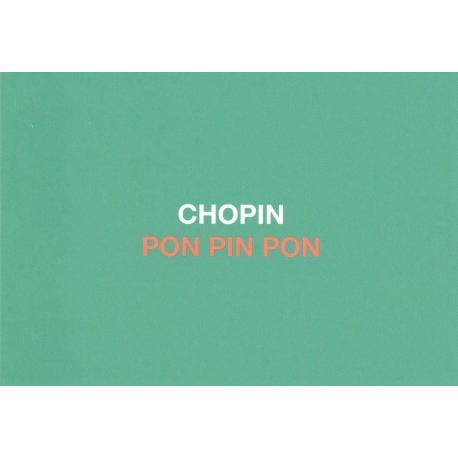 Carte humour de Paola Sidgwick - CHOPIN PON PIN PON - 10.5x15 cm