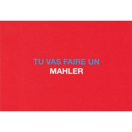 Carte humour de Paola Sidgwick - TU VAS FAIRE UN MALHLER - 10.5x15 cm