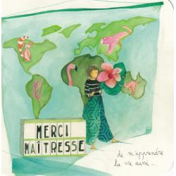 Carte Anne-Sophie Rutsaert - Merci maitresse de m'apprendre la vie aussi... - 14x14 cm