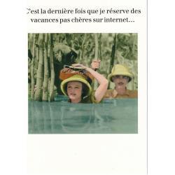 Carte humour de Cath Tate - C'est la dernière fois que je réserve des vacances.... - 10.5x15 cm