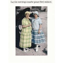 Carte humour de Cath Tate - La vie est trop courte pour être mince... - 10.5x15 cm