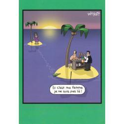 Carte humour Tim Whyatt - Si c'est ma femme, je ne suis pas là - V 12x17 cm