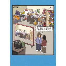Carte humour Tim Whyatt - Au cas où maman me skype... - V 12x17 cm