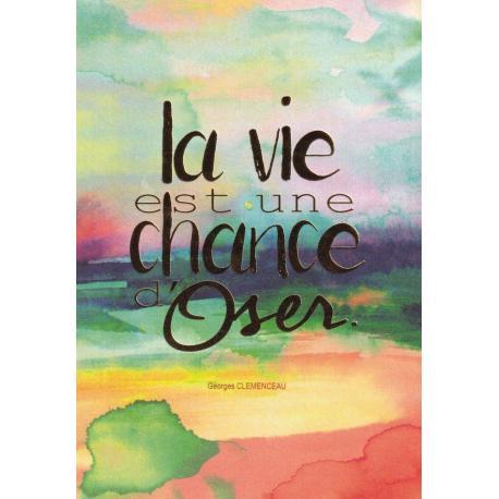 Carte citation - La vie est une chance d'oser... - Artiste Amy Sia AS53- 12x17cm