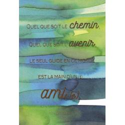 Carte citation - Quelque soit le chemin... - Artiste Amy Sia AS7 - 12x17cm