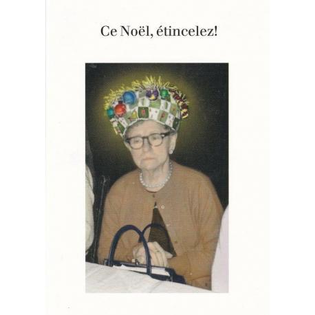 Carte humour Noël de Cath Tate - Ce Noêl etincelez!.. - 10.5x15 cm